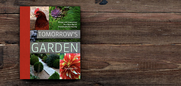 Stephen Orr: Tomorrow's Garden
